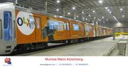 Mumbai Metro Advertising in Mumbai India